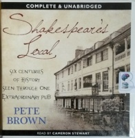 Shakespeare's Local written by Pete Brown performed by Cameron Stewart on CD (Unabridged)