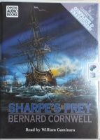 Sharpe's Prey written by Bernard Cornwell performed by William Gaminara on Cassette (Unabridged)