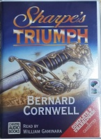 Sharpe's Triumph written by Bernard Cornwell performed by William Gaminara on Cassette (Unabridged)