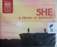 She - A History of Adventure written by H. Rider Haggard performed by Bill Homewood on CD (Unabridged)