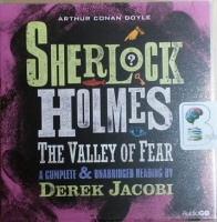 Sherlock Holmes - The Valley of Fear written by Arthur Conan Doyle performed by Derek Jacobi on CD (Unabridged)