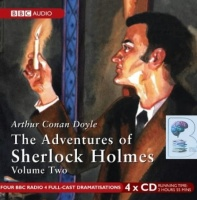Sherlock Holmes The Adventures of Sherlock Holmes Vol 2 written by Arthur Conan Doyle performed by BBC Full Cast Dramatisation, Clive Merrison and Michael Williams on CD (Abridged)
