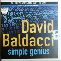 Simple Genius written by David Baldacci performed by John Chancer on CD (Unabridged)