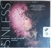Sinless - Eye of the Beholder Book 1 written by Sarah Tarkoff performed by Stephanie Einstein on CD (Unabridged)