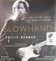 Slowhand written by Philip Norman performed by Peter Coates on Audio CD (Unabridged)