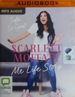 Sofa, So Good! Me Life Story written by Scarlett Moffatt performed by Scarlett Moffatt on MP3 CD (Unabridged)