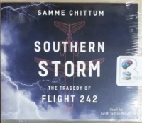 Southern Storm - The Tragedy of Flight 242 written by Samme Chittum performed by Keith Sellon-Wright on MP3 CD (Unabridged)