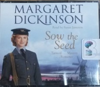 Sow the Seed written by Margaret Dickinson performed by Susan Jameson on CD (Abridged)