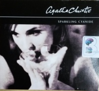 Sparkling Cyanide written by Agatha Christie performed by Nigel Anthony on CD (Abridged)