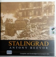 Stalingrad written by Antony Beevor performed by Michael Tudor-Barnes on CD (Unabridged)