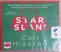 Star Island written by Carl Hiaasen performed by Jeff Harding on CD (Unabridged)