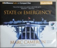 State of Emergency written by Marc Cameron performed by Luke Daniels on CD (Unabridged)