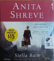 Stella Bain written by Anita Shreve performed by Hope Davies on CD (Unabridged)