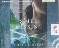Still Missing written by Chevy Stevens performed by Angela Dawe on CD (Unabridged)