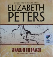 Summer of the Dragon written by Elizabeth Peters performed by Grace Conlin on CD (Unabridged)