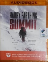 Summit written by Harry Farthing performed by Harry Farthing on MP3 CD (Unabridged)