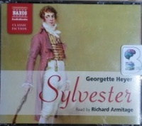 Sylvester written by Georgette Heyer performed by Richard Armitage on CD (Abridged)