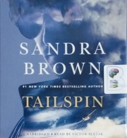 Tailspin written by Sandra Brown performed by Victor Slezak on CD (Unabridged)
