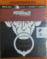 Tales of Terror written by Various Famous Writers performed by Kimberly Schraf and Ralph Cosham on MP3 CD (Unabridged)