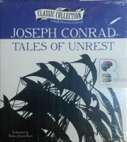 Tales of Unrest written by Joseph Conrad performed by Walter Zimmerman on CD (Unabridged)