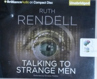 Talking to Strange Men written by Ruth Rendell performed by Christian Rodska on CD (Unabridged)