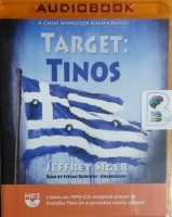 Target: Tinos - A Chief Inspector Kaldis Novel written by Jeffrey Siger performed by Stefan Rudnicki on MP3 CD (Unabridged)