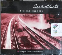 The ABC Murders written by Agatha Christie performed by Hugh Fraser on CD (Unabridged)