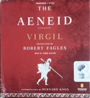The Aeneid (trans Robert Fangles) written by Virgil performed by Simon Callow on CD (Unabridged)