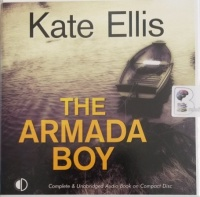 The Armada Boy written by Kate Ellis performed by Gordon Griffin on Audio CD (Unabridged)