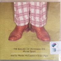 The Ballad of Peckham Rye written by Muriel Spark performed by Wanda McCaddon on CD (Unabridged)