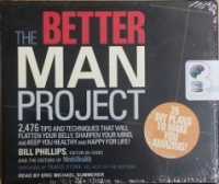 The Better Man Project written by Bill Phillips performed by Eric Michael Summerer on CD (Unabridged)