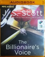 The Billionaire's Voice written by J.S. Scott performed by Elizabeth Powers on MP3 CD (Unabridged)
