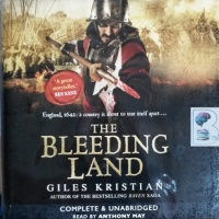 The Bleeding Land written by Giles Kristian performed by Anthony May on CD (Unabridged)