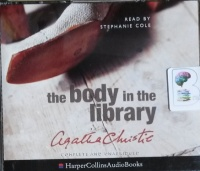 The Body in the Library written by Agatha Christie performed by Stephanie Cole on CD (Unabridged)