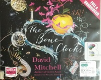 The Bone Clocks written by David Mitchell performed by Jessica Ball, Leon Williams, Colin Mace and Steven Crossley on CD (Unabridged)