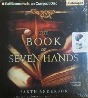 The Book of Seven Hands - The Foreworld Saga written by Barth Anderson performed by Nick Podehl on CD (Unabridged)