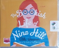 The Bookish Life of Nina Hill written by Abbi Waxman performed by Jessica Preddy on CD (Unabridged)