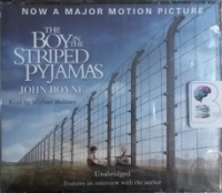 The Boy in the Striped Pyjamas written by John Boyne performed by Michael Maloney on CD (Unabridged)