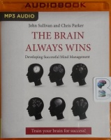 The Brain Always Wins written by John Sullivan and Chris Parker performed by Luke Mullins on MP3 CD (Unabridged)