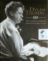 The Caedmon Collection written by Dylan Thomas performed by Dylan Thomas on CD (Unabridged)