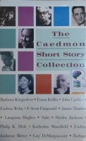 The Caedmon Short Story Collection written by Various Great Modern Authors performed by David McCallum, Claire Bloom, Celia Johnson and John Updike on Cassette (Abridged)