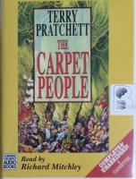 The Carpet People written by Terry Pratchett performed by Richard Mitchley on Cassette (Unabridged)