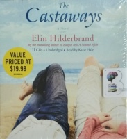 The Castaways written by Elin Hilderbrand performed by Katie Hale on Audio CD (Unabridged)