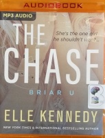 The Chase - Briar U written by Elle Kennedy performed by Jacob Morgan and CJ Bloom on MP3 CD (Unabridged)