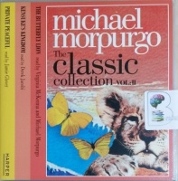 The Classic Collection Vol 2 written by Michael Morpurgo performed by Virginia McKenna, Michael Morpurgo, Derek Jacobi and Jamie Glover on CD (Unabridged)