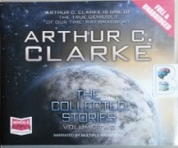 The Collected Stories - Volume Two written by Arthur C. Clarke performed by Various Narrators on CD (Unabridged)