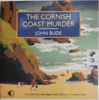The Cornish Coast Murder written by John Bude performed by Ben Allen on Audio CD (Unabridged)