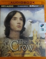 The Crow - The Third Book of Pellinor written by Alison Croggon performed by Colin Moody on MP3 CD (Unabridged)