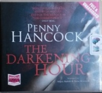 The Darkening Hour written by Penny Hancock performed by Adjoa Andoh and Anna Bentinck on CD (Unabridged)