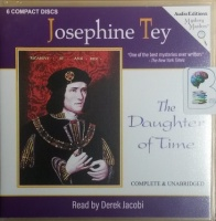 The Daughter of Time written by Josephine Tey performed by Derek Jacobi on CD (Unabridged)